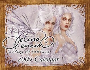 Selina Fenech, Fairies and Fantasy, 2009 Calendar  by  NOT A BOOK