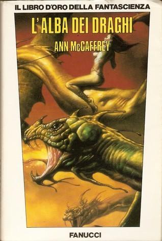 Lalba dei draghi Anne McCaffrey