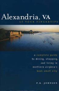 Alexandria, VA At Your Fingertips P.K. Johnson