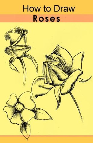 How to Draw Roses  by  Rick Long
