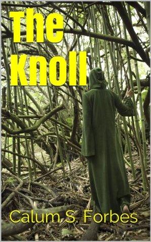 The Knoll Calum S. Forbes