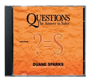 Questions: The Answer to Sales - Action Selling Audio CD Duane Sparks