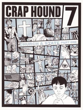 Crap Hound # 7  by  Sean Tejaratchi