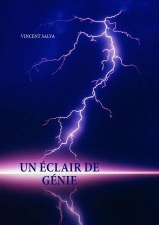Un éclair de génie  by  Vincent Salva
