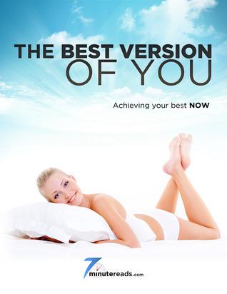 Best Version of You - Achieving Your Best Now Pleasant Surprise