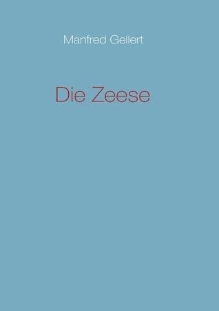Die Zeese  by  Manfred Gellert