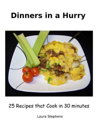Dinners in a Hurry Laura Stephens