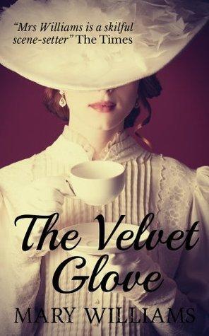 The Velvet Glove Mary  Williams