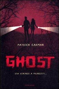 Ghost (Skeleton Creek, #2) Patrick Carman