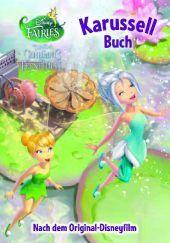 Tinkerbell - Das Geheimnis der Feenflügel Karussellbuch  by  Lisa Ann Marsoli