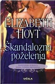 Škandalozna poželenja (Maiden Lane, #3) Elizabeth Hoyt