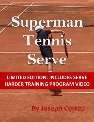 114 Strategien, Mentale Taktiken Und Ubungen Furs Tennis: Verbessere Dein Spiel in 10 Tagen Joseph Correa