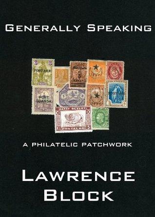 Generally Speaking  by  Lawrence Block