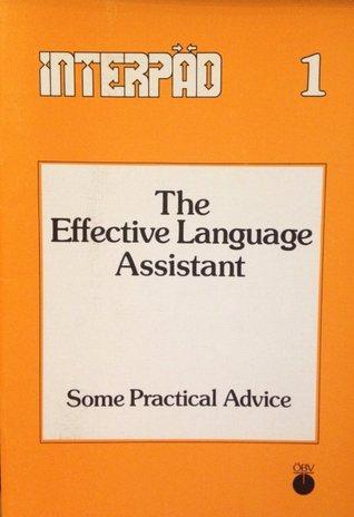 The Effective Language Assistant: Some Practical Advice Arnout de Waal