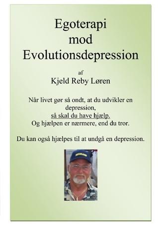 Egoterapi mod Evolutionsdepression: Den lige vej til helbredelse. Kjeld Reby Loren