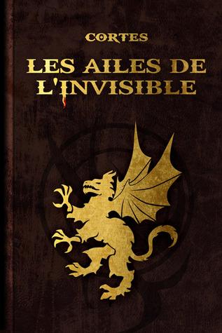Les ailes de lInvisible  by  Cortès