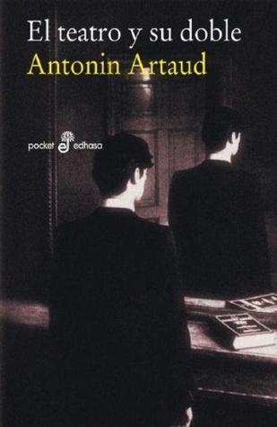El teatro y su doble Antonin Artaud