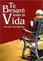 Te besaré toda la vida Jose Luis Figueroa