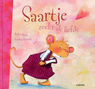 Saartje zoekt de liefde  by  Andrea Hebrock