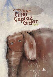 Filler Çapraz Gider  by  Altay Öktem
