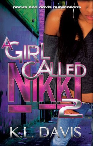 A Girl Called Nikki 2  by  K.L. Davis