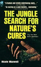 The Jungle Search For Natures Cures  by  Nicole Maxwell
