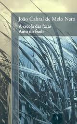 A escola das facas / Auto do frade  by  João Cabral de Melo Neto