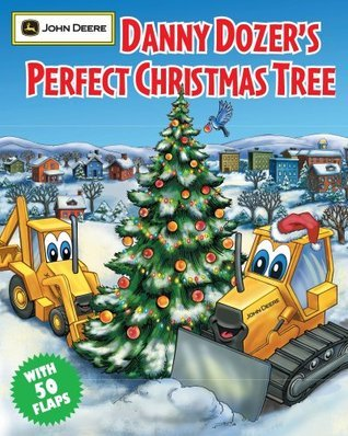 Danny Dozers Perfect Christmas Tree  by  Running Press