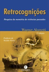 Retrocognições  by  Wagner Alegretti