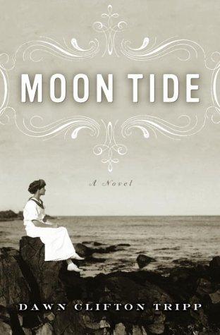 Moon Tide: A Novel Dawn Tripp