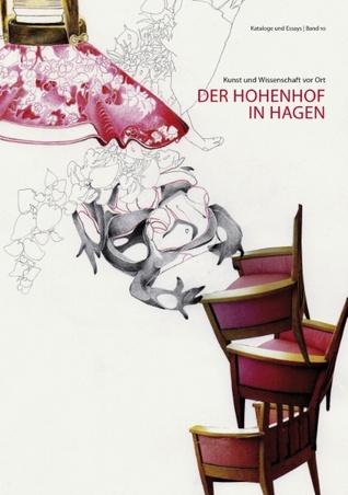 Kunst und Wissenschaft vor Ort: Der Hohenhof  in Hagen  by  Bettina van Haaren