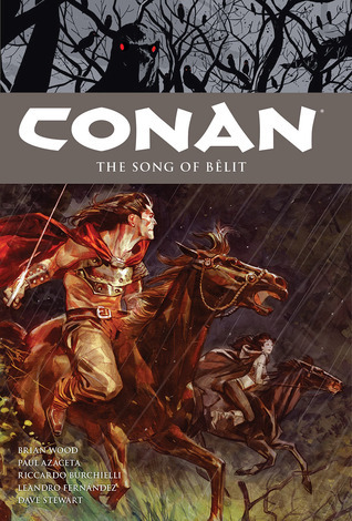 Conan, Vol. 16: The Song of Belit Brian Wood