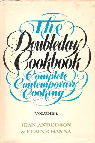 The Doubleday Cookbook. Complete Contemporary Cooking. 2 VOLUMES Jean Anderson