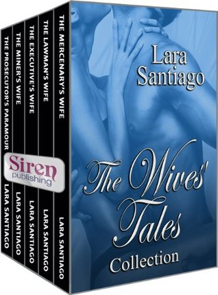 The Wives Tales Collection [Box Set 2]  by  Lara Santiago