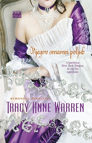 Njegov omamni poljub (The Byrons of Braebourne, #1) Tracy Anne Warren