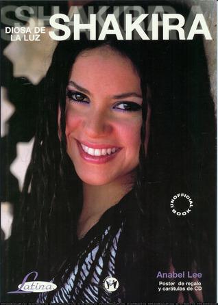Diosa De La Luz Shakira  by  Anabel Lee
