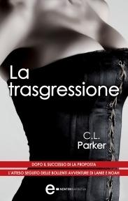 La trasgressione (Million Dollar Duet, #2) C.L. Parker