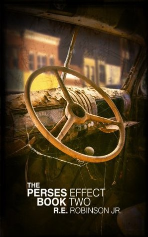 The Perses Effect (Book Two)  by  R.E. Robinson Jr.