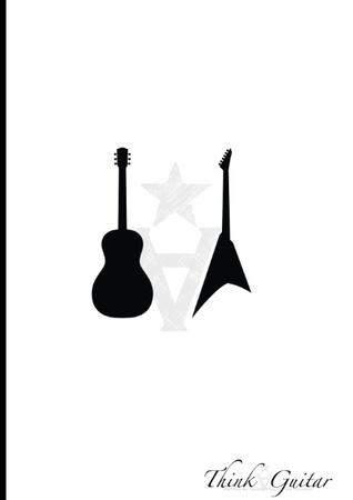 Think Guitar: Das Gitarren Grundlehrbuch  by  André Martin