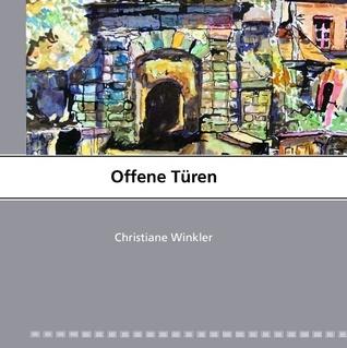 Offene Türen  by  Christiane Winkler