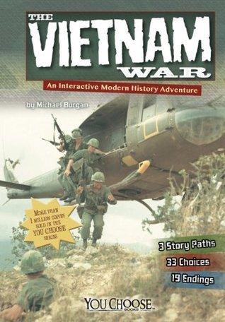 You Choose: The Vietnam War Michael Burgan