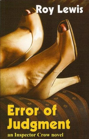 Error of Judgment  by  Roy Lewis