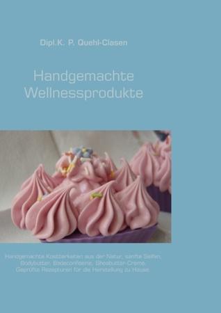 Handgemachte Wellnessprodukte P. Quehl-Clasen