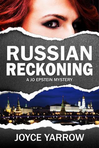 Russian Reckoning (Jo Epstein Mystery, #2)  by  Joyce Yarrow