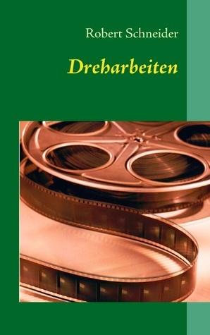Dreharbeiten  by  Robert Schneider