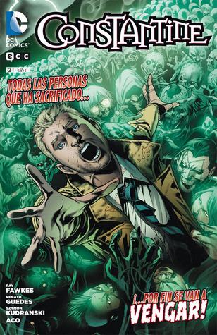 Constantine 02 (Constantine Nuevo Universo DC, #2) Ray Fawkes