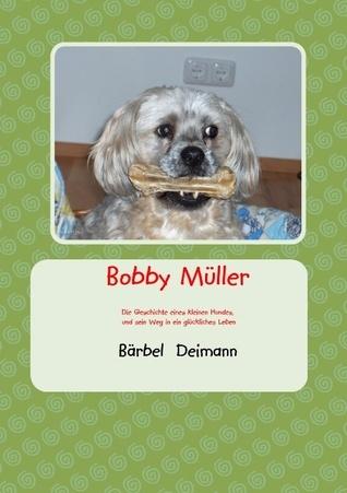 Bobby Müller Bärbel Deimann
