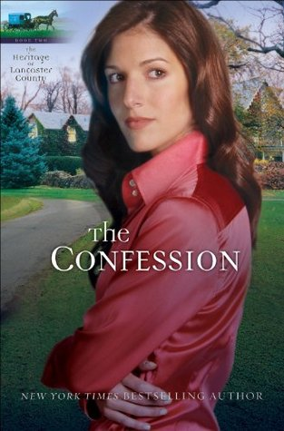 The Confession (Heritage of Lancaster County Book #2) Beverly  Lewis