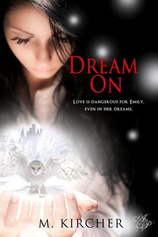 Dream On  by  M. Kircher
