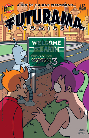 The Time Bender Trilogy Part 1 (Futurama Comics #17)  by  Ian Boothby